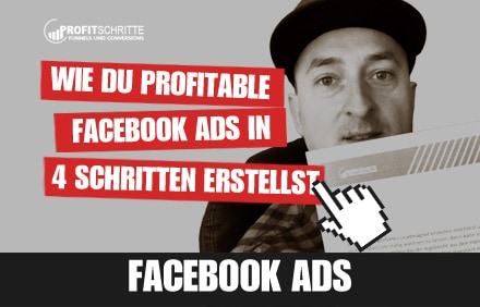 Profitable Facebook Ads – So geht's